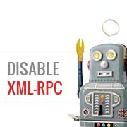 Disable XML-RPC in WordPress