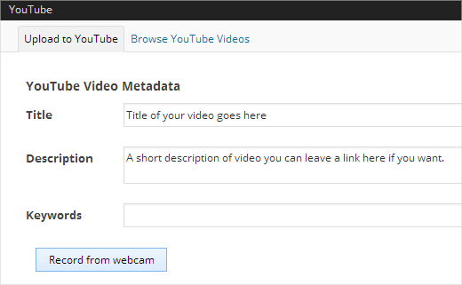 Record and Upload YouTube Videos directly from WordPress