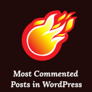 How to Display Most Commented Posts in WordPress