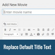 How to Replace 'Enter Title Here' Text in WordPress