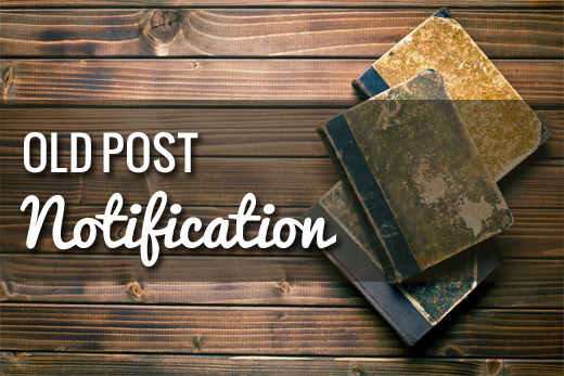 Old Post Notification WordPress