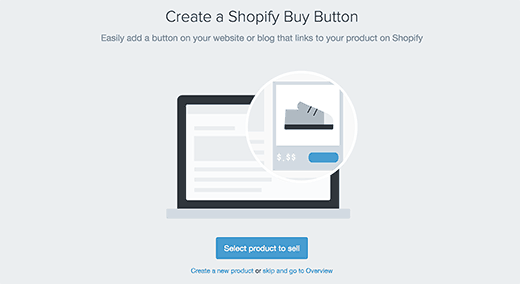 Creating your Shopify buy button by selecting products