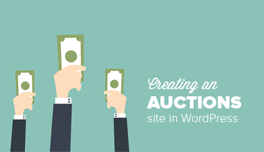 Creating auction site with WordPress