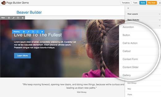 Beaver Builder is a premium WordPress drag and drop page builder plugin. In our opinion, it is by far the best WordPress page builder plugin in the market.