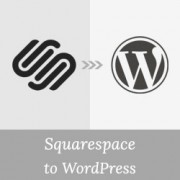 How to Properly Move from Squarespace to WordPress