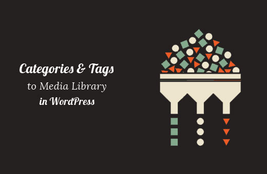 Category and tags for WordPress media library