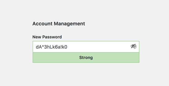 Always use strong passwords