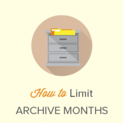 How to Limit the Number of Archive Months Displayed in WordPress?