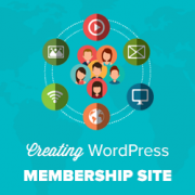 Ultimate Guide to Creating a WordPress Membership Site