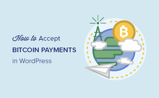 Accepting Bitcoin payments in WordPress