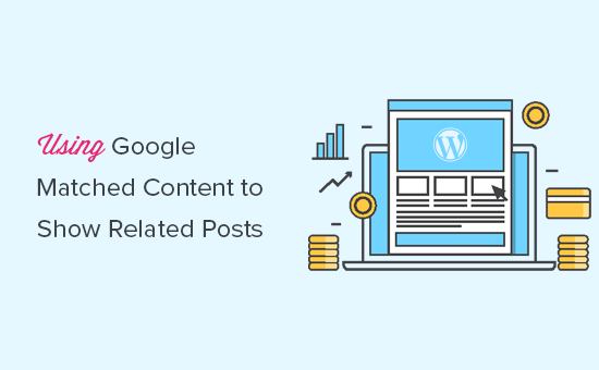 Using Google Matched Content to show related posts in WordPress