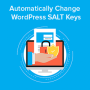 How to Automatically Change WordPress SALT Keys