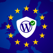 The Ultimate Guide to WordPress and GDPR Compliance – Everything You Need to Know