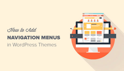 How to Add Custom Navigation Menus in WordPress Themes