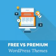 Free vs Premium WordPress Themes (Pros and Cons)