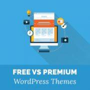 Free vs Premium WordPress Themes (Pros and Cons)