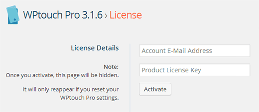 Enter your WPTouch Account Email and License Key