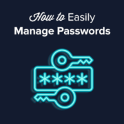 How to Easily and Securely Manage Passwords (Beginner's Guide)