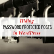 How to Hide Password Protected Posts From WordPress Loop