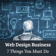Thinking of Starting a WordPress Web Design Business – Here 7 Things You Must Do