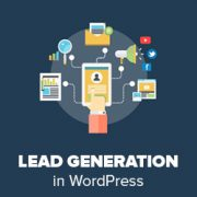 How to Do Lead Generation in WordPress Like a Pro