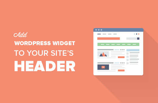 How to Add a WordPress Widget to Your Website Header