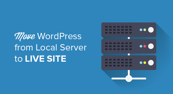 Move WordPress From Local Server to Live Site
