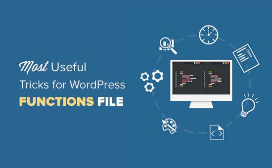 91ea1859 32 Extremely Useful Tricks for the WordPress Functions File
