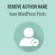 How to Remove Author Name from WordPress Posts