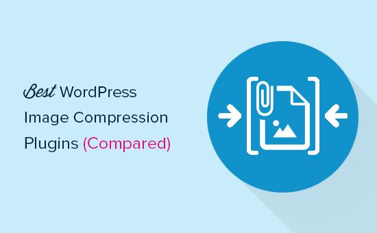 5 Best WordPress Image Compression Plugins Compared (2018)