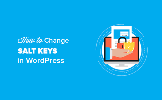 Change WordPress Salt Keys