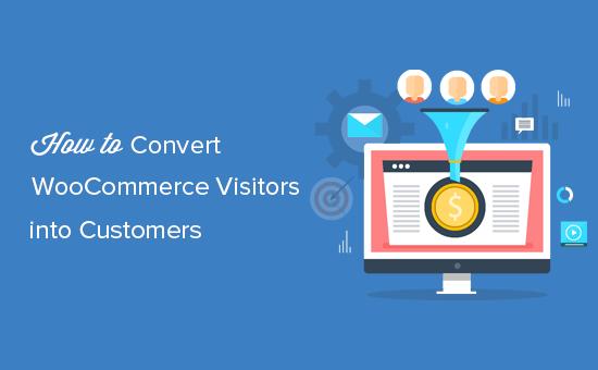 Bezoekers van WooCommerce converteren naar klanten