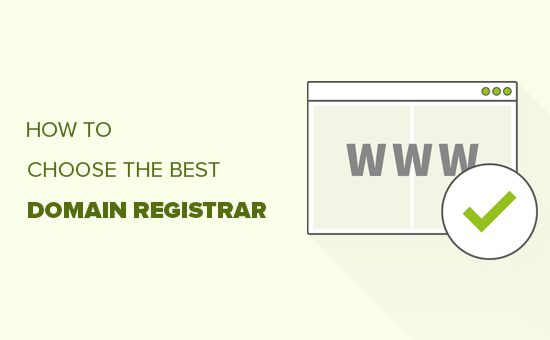 Choosing the best domain registrar