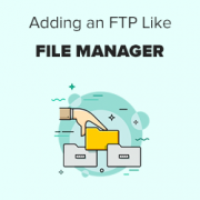How to Add a FTP like File Manager in Your WordPress Dashboard