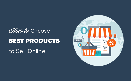 Choosing products to sell online