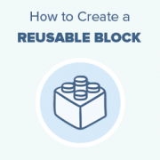How to Create a Reusable Block in WordPress Block Editor (Gutenberg)