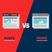 What is the Difference Between Posts vs. Pages in WordPress