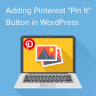 "How to Add Pinterest ""Pin It"" button in your WordPress Blog"