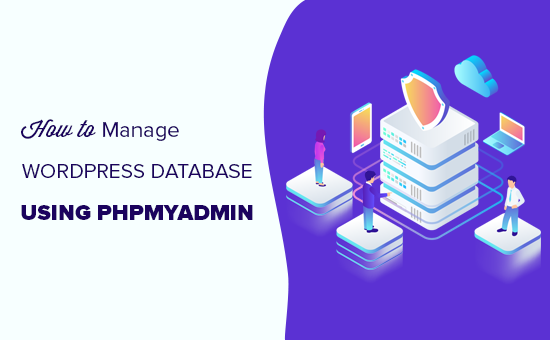 How to manage WordPress database using phpMyAdmin