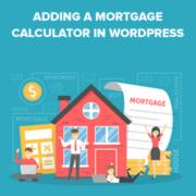 Creating a WordPress Mortgage Calculator Easily