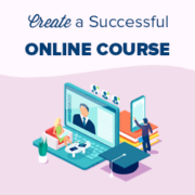 How to Create an Online Course with WordPress (the RIGHT WAY)