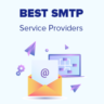 Best SMTP Service Providers with High Email Deliverability
