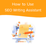 How to Use the SEO Writing Assistant in WordPress to Improve SEO