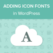 How to Easily Add Icon Fonts in Your WordPress Theme