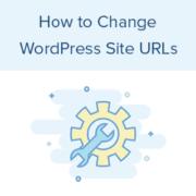How to Change Your WordPress Site URLs