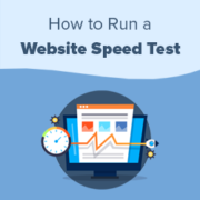 How to Properly Run a Website Speed Test (8 Best Tools)