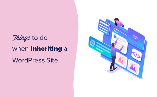 Things you need to do when inheriting a WordPress website