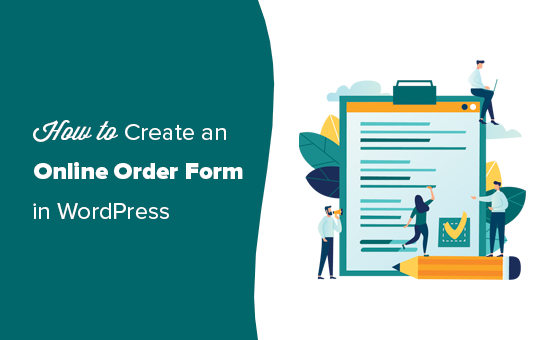 Creating an online order form in WordPress