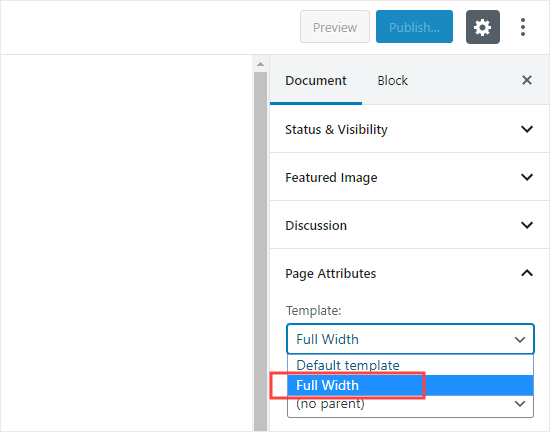 Select the Full Width template you created from the Template dropdown