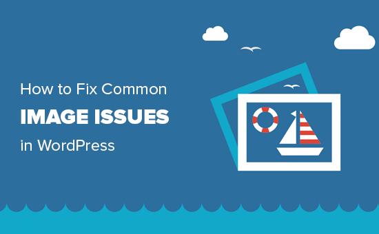 Risolve problemi di immagine comuni in WordPress